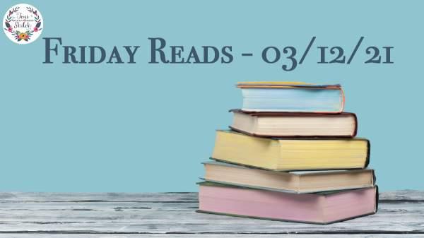 Friday Reads – 03/12/21 – Toni Shiloh