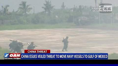 China Issues Veiled Threat To Move Navy Vessels To Gulf Of Mexico