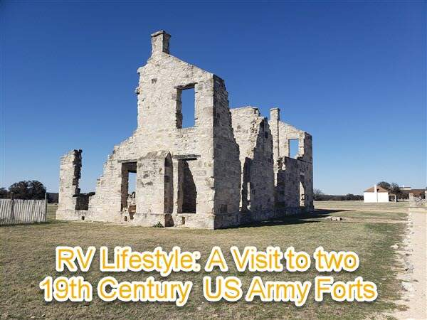 Travelin' Across Texas - A visit to two Pre- and Post Civil War Forts