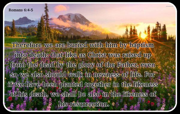 The Threes Resurrections: First, Faith, Future Part 2 Faith Resurrection - Romans 6:1-14