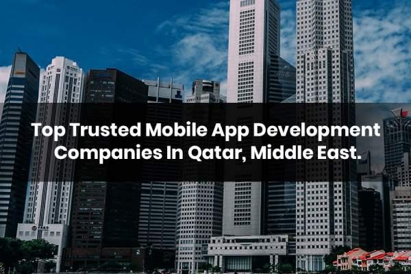 Top Mobile App Development Companies In Qatar