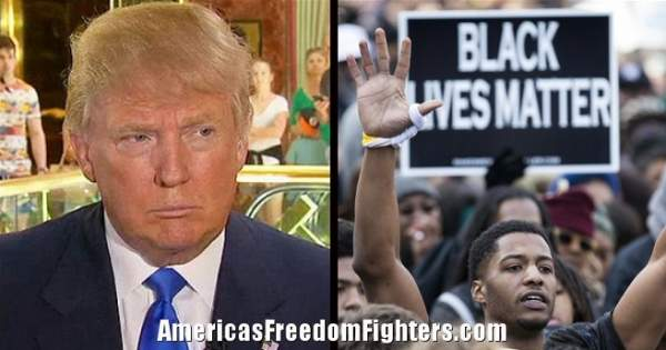 URGENT: #BlackLivesMatters Issues Death Threat To Donald Trump... He's NOT Backing Down!
