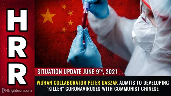 "Smoking gun: Wuhan collaborator Peter Daszak admits to developing ""killer"" coronaviruses with communist Chinese – NaturalNews.com"