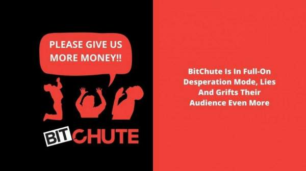BitChute Is In Full-On Desperation Mode, Lies and Grifts Their Audience Even More