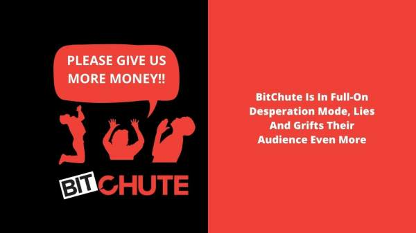 BitChute Is In Full-On Desperation Mode, Lies an … · J …