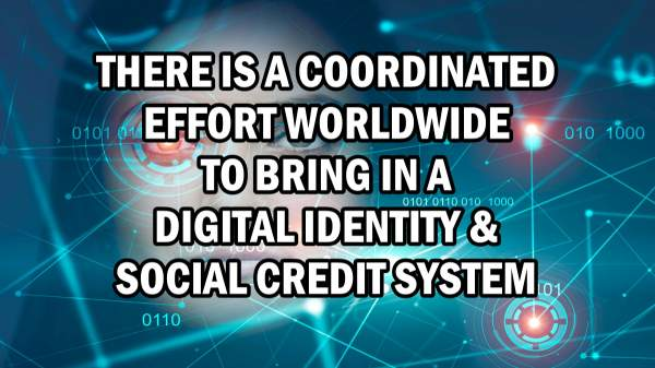 There is a coordinated effort worldwide to bring in a Digital Identity and Social Credit System – Daily Expose