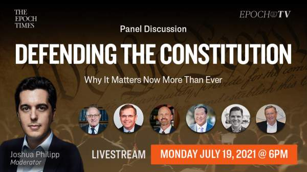 [Coming Soon on 7/19 at 6PM ET] Special Live Panel Discussion on Defending the Constitution: Why It Matters Now More Than Ever
