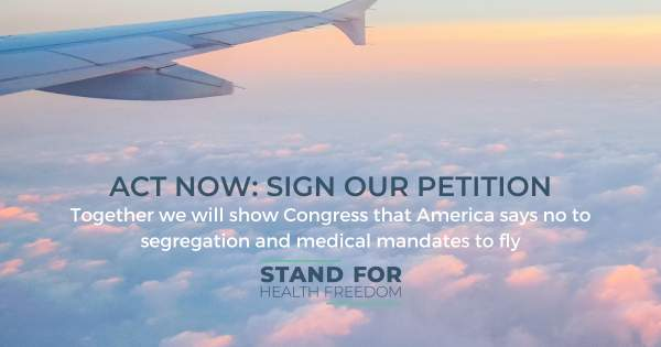 Vaccine Mandates for Air Travel Won't Fly | Stand for Health Freedom