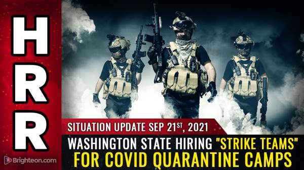 "Washington State government stealth edits job posting to remove ""strike team"" from covid quarantine camp ad – NaturalNews.com"