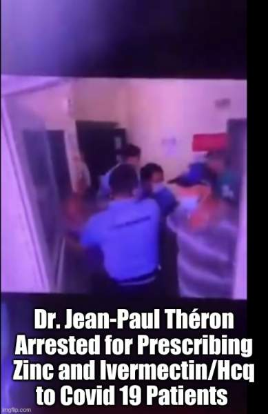 Dr. Jean-Paul Théron Arrested for Prescribing Zinc and Ivermectin/HCQ to Covid 19 Patients  (Must See Video) | Alternative | Before It's News