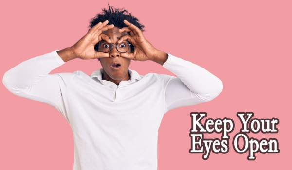 Keep Your Eyes Open - CentsABLE Chat