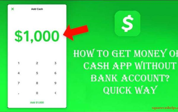 Reliable solutions on how to get money off cash app without card or bank account