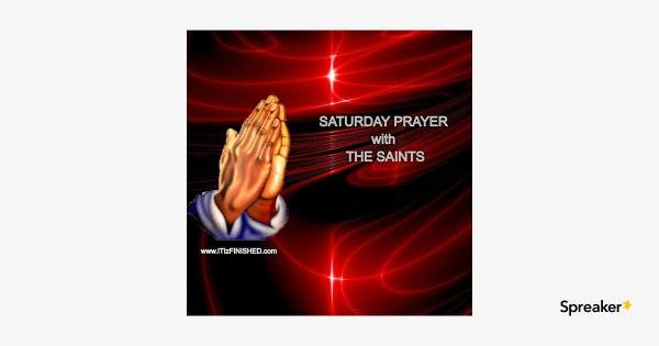 Saturday Prayer 09OCT21